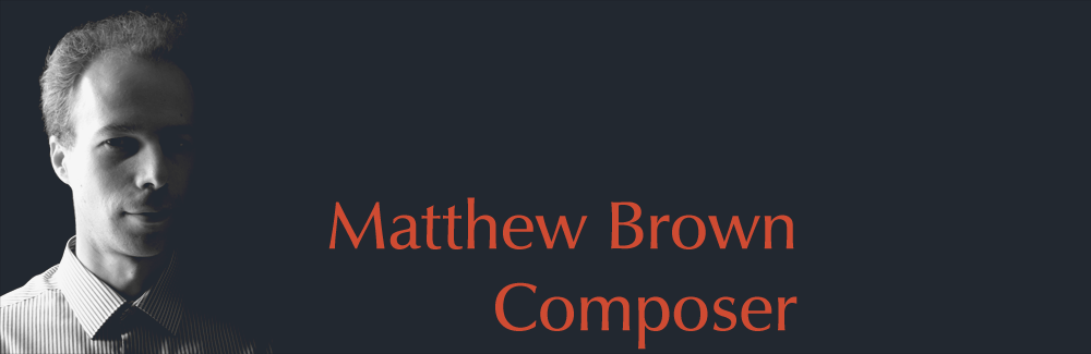 Matthew Brown Composer